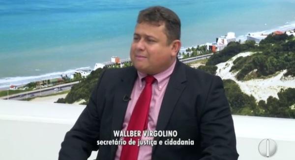'Ninguém vai fazer mágica', diz novo secretário de Justiça do RN