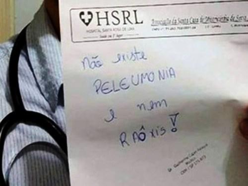 No receituário do hospital, o deboche  (Foto: Reprodução/internet)
