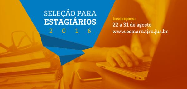 OPORTUNIDADE: Começa amanhã as inscrições para seleção de estagiários do TJRN; 363 vagas e salário de até R$ 1.320