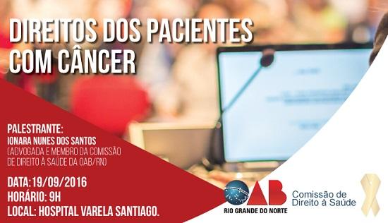 OAB/RN realiza palestra sobre direitos dos pacientes com câncer