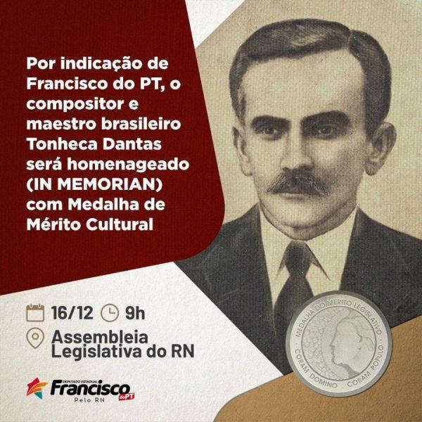 Por indicação do deputado Francisco do PT, maestro Tonheca Dantas será lembrado em sessão da Assembleia Legislativa